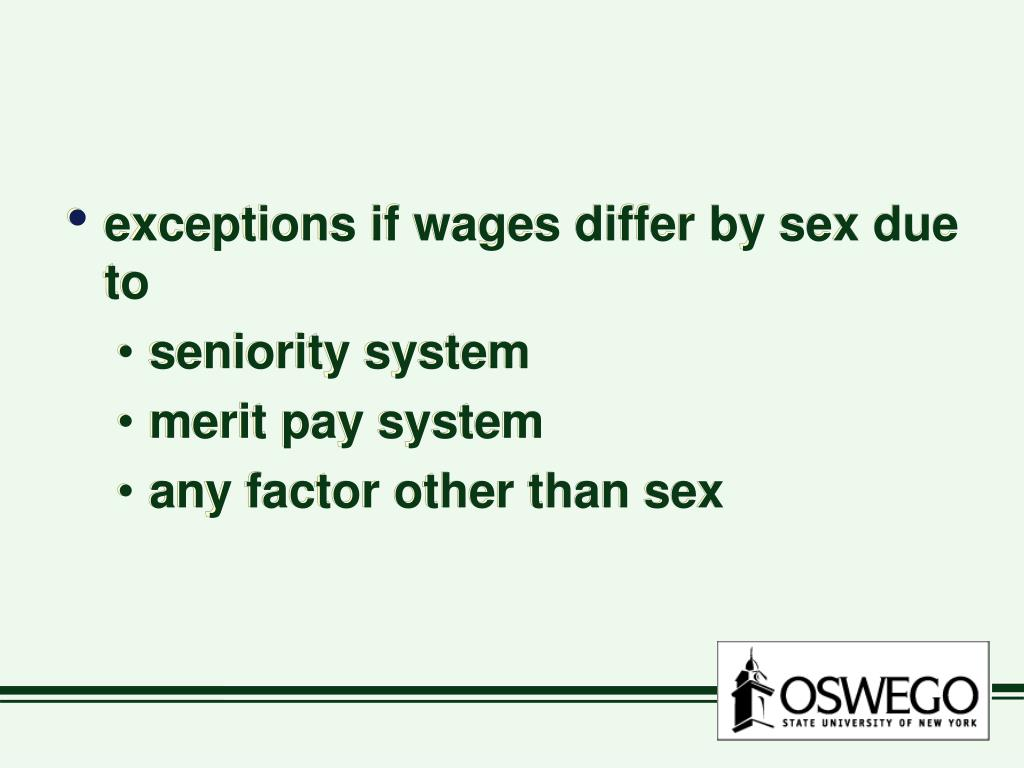 exceptions if wages differ by sex due to