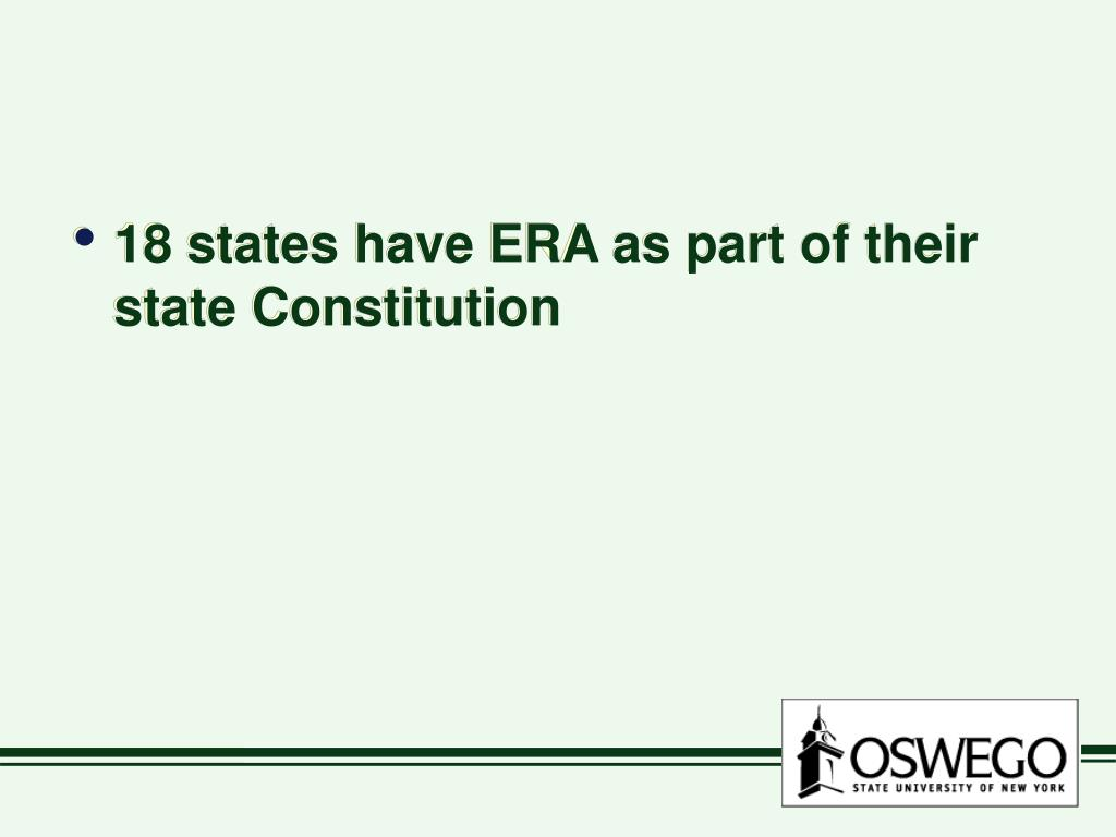 18 states have ERA as part of their state Constitution