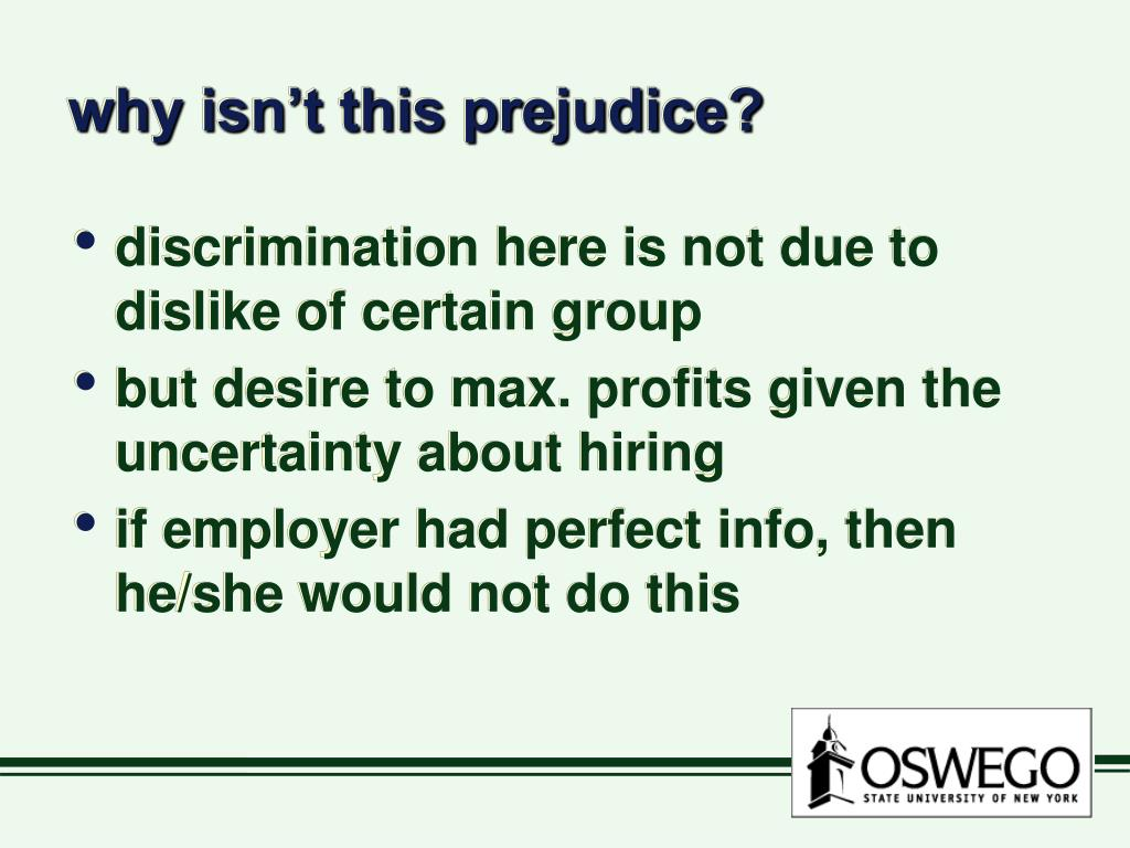 why isn't this prejudice?