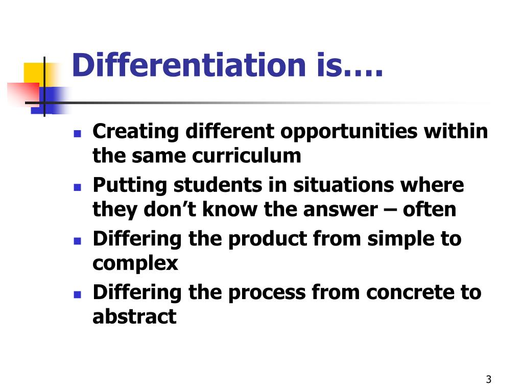 Differentiation is….