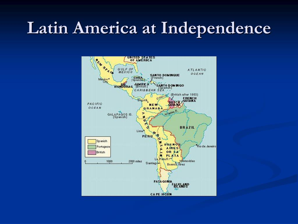 Latin America at Independence