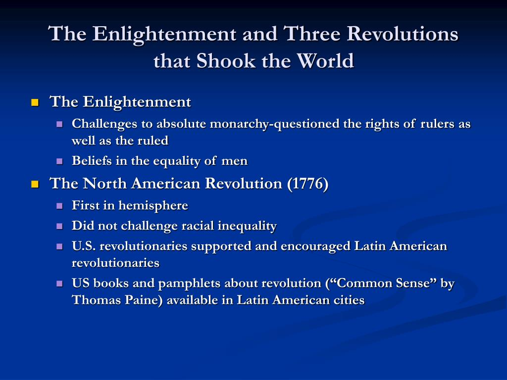 The Enlightenment and Three Revolutions that Shook the World