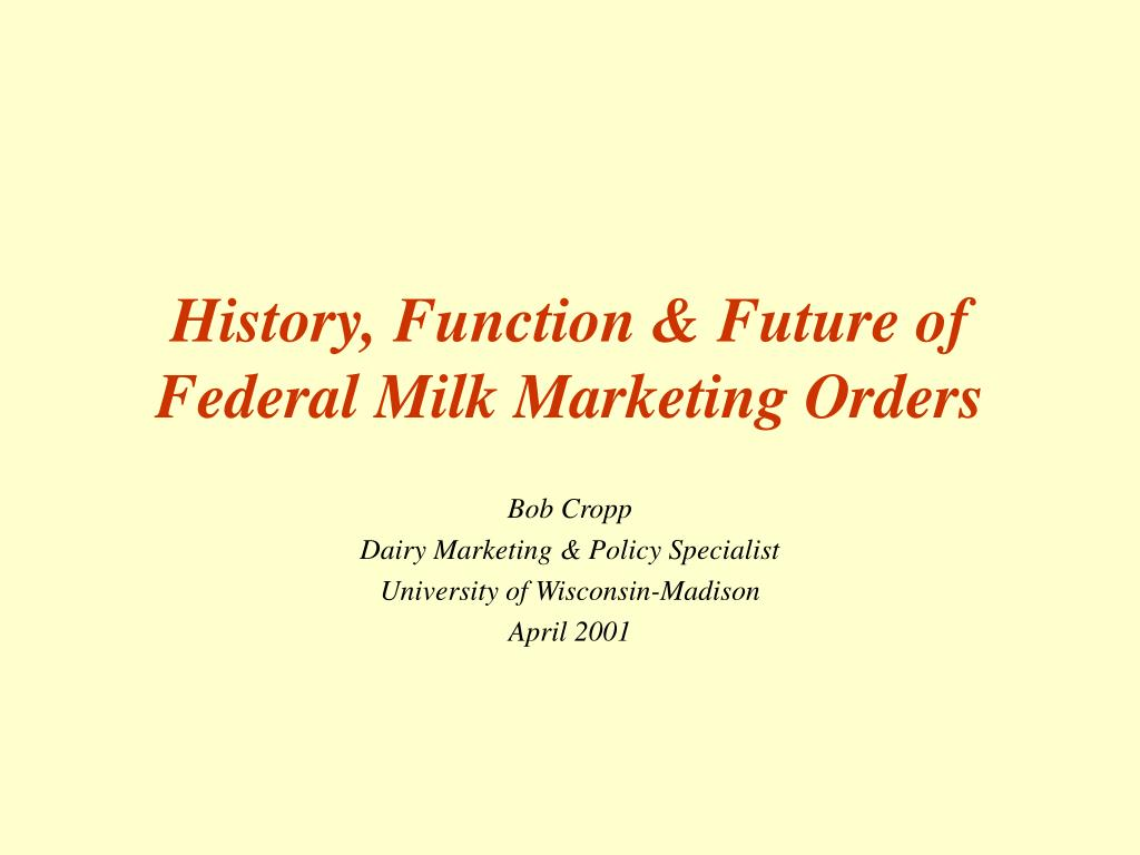 history function future of federal milk marketing orders