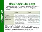requirements for z test