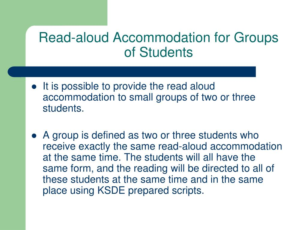 Read-aloud Accommodation for Groups of Students