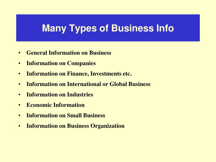 Many types of business info