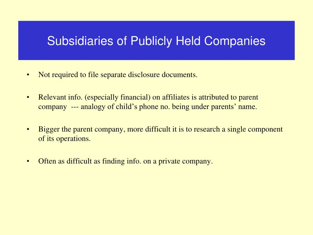 Subsidiaries of Publicly Held Companies