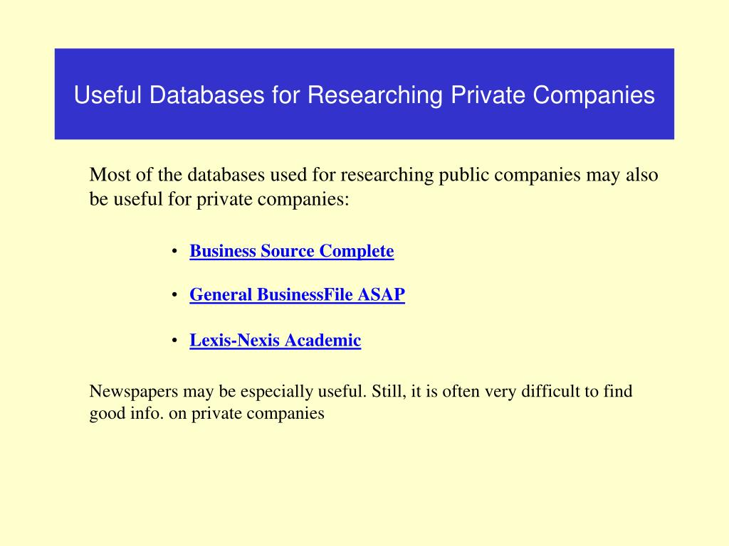 Useful Databases for Researching Private Companies