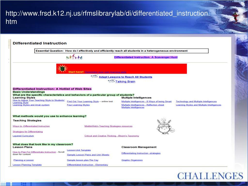 http://www.frsd.k12.nj.us/rfmslibrarylab/di/differentiated_instruction.htm