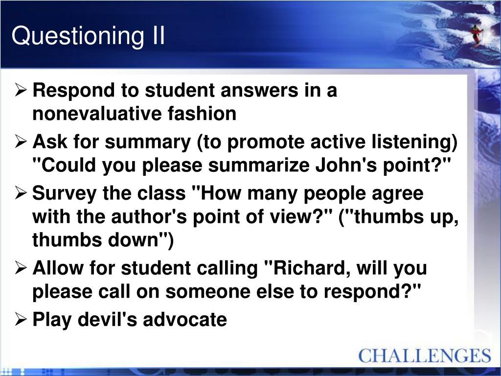 Questioning II