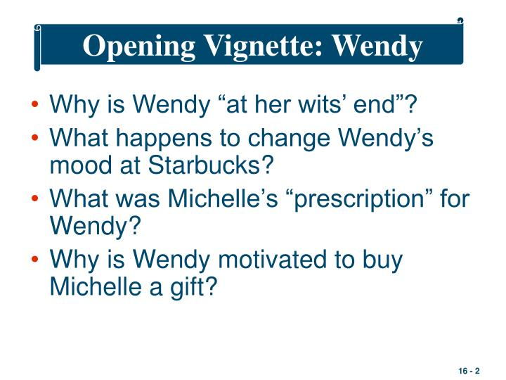 Opening vignette wendy