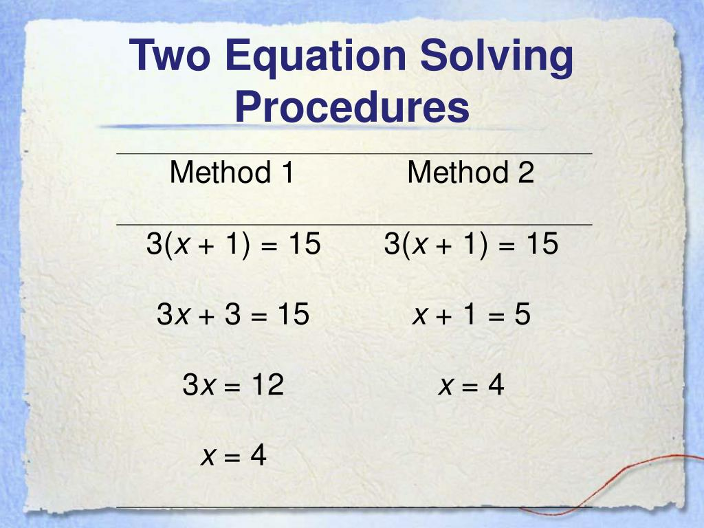 Two Equation Solving Procedures