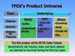 tfex s product universe