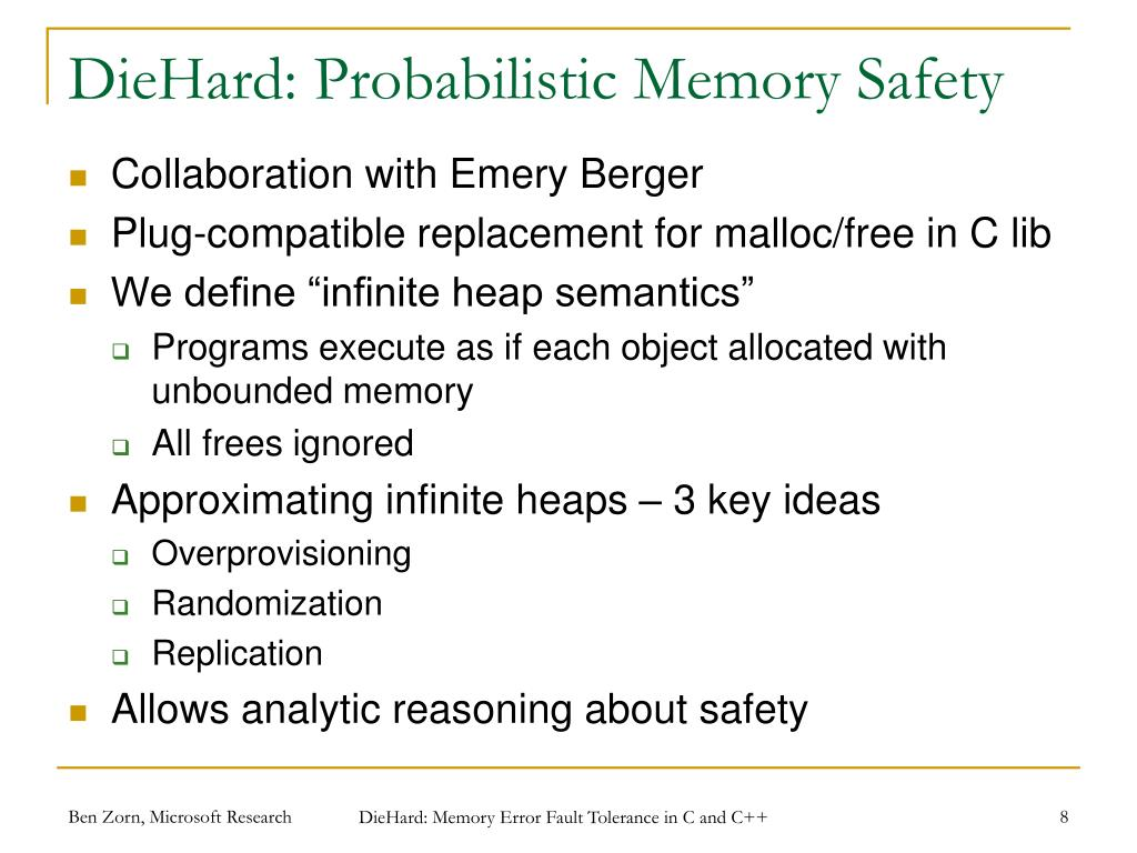 DieHard: Probabilistic Memory Safety