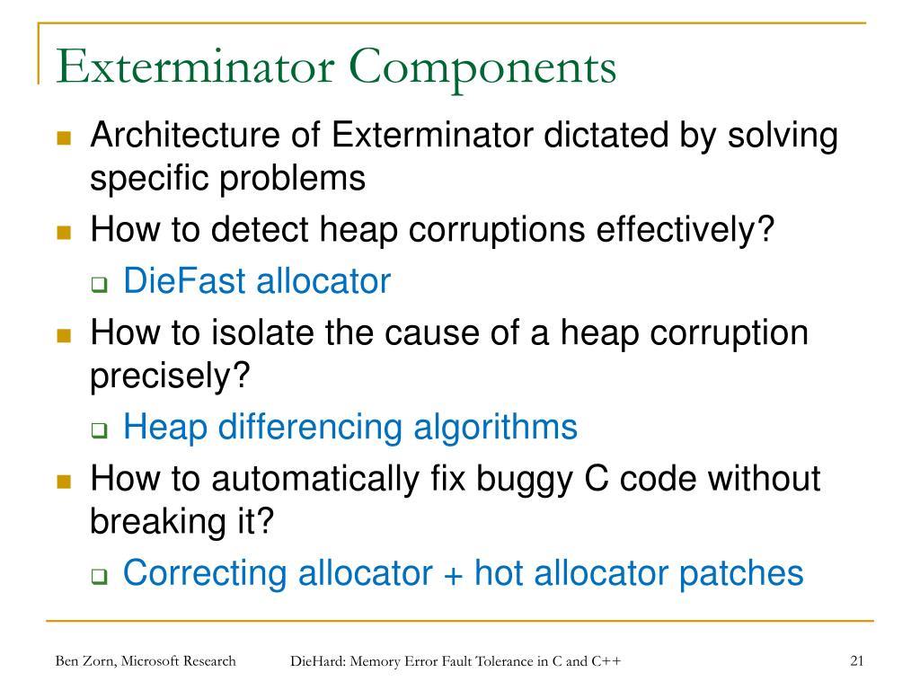 Exterminator Components
