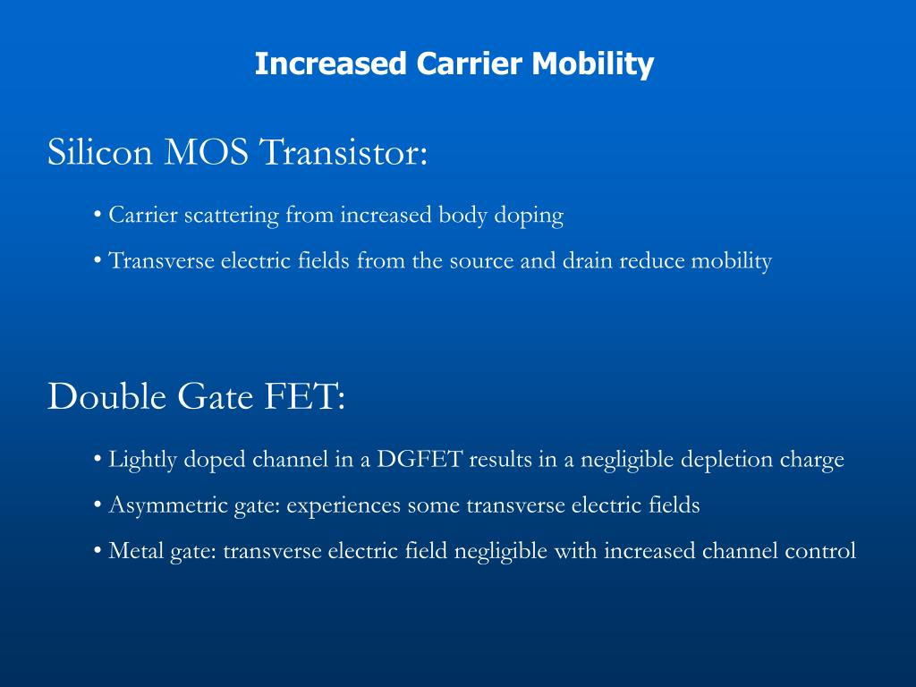 Increased Carrier Mobility