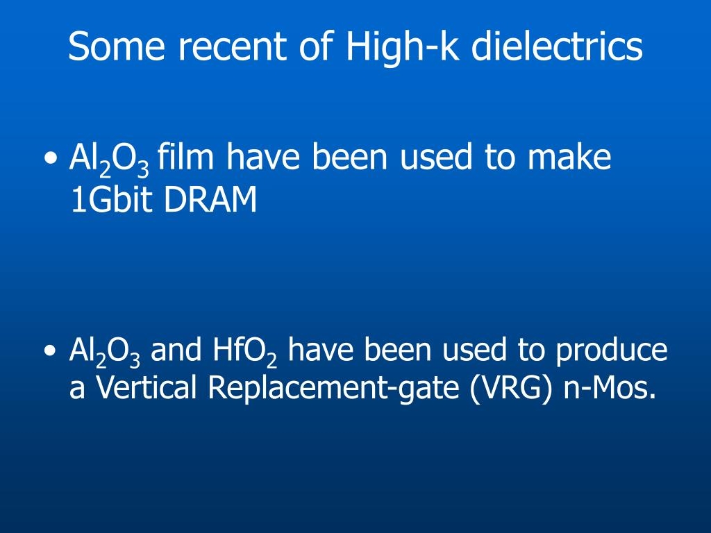 Some recent of High-k dielectrics