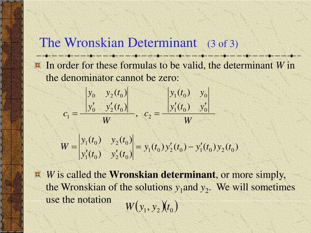 The Wronskian Determinant