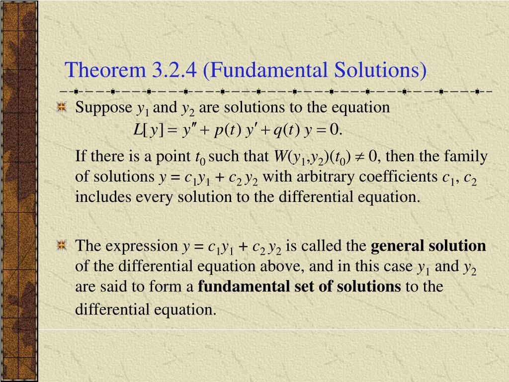 Theorem 3.2.4 (Fundamental Solutions)