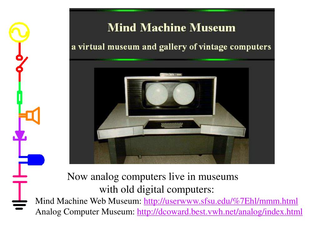 Now analog computers live in museums