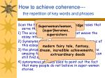 how to achieve coherence the repetition of key words and phrases