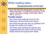 while reading tasks comprehension of the text