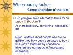while reading tasks comprehension of the text11