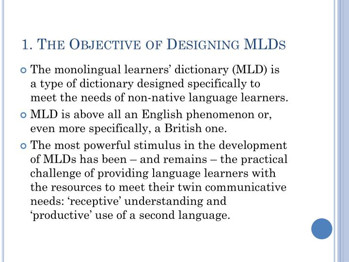 1 the objective of designing mlds