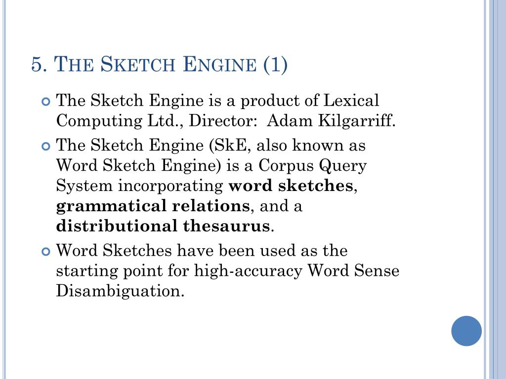 5. The Sketch Engine (1)
