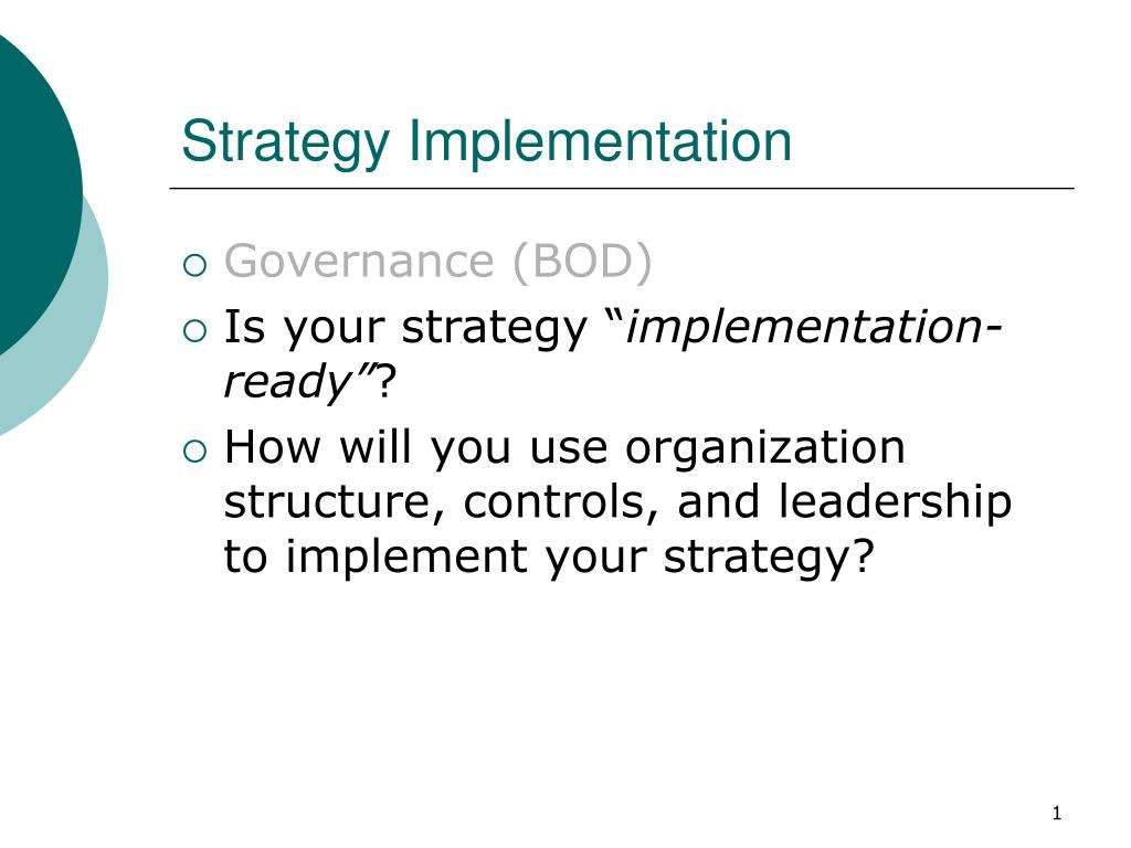 PPT - Strategy Implementation PowerPoint Presentation - ID