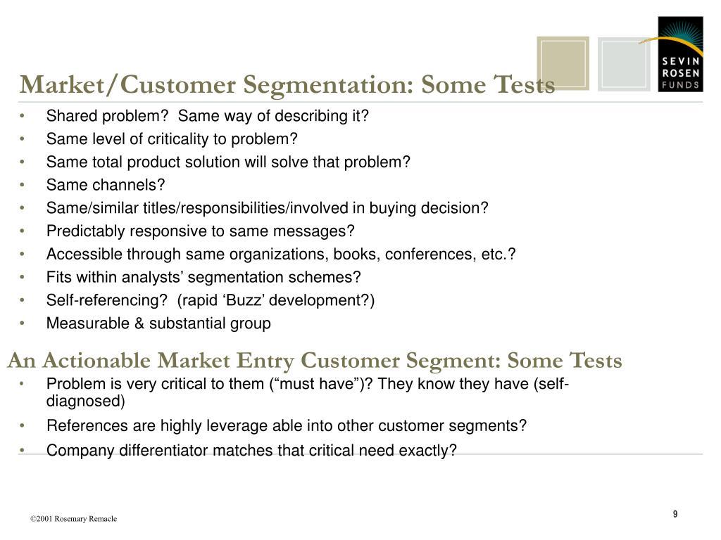 Market/Customer Segmentation: Some Tests