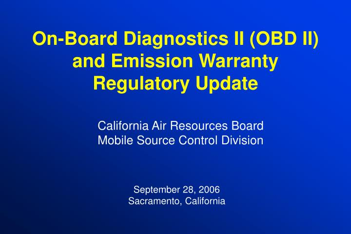 On board diagnostics ii obd ii and emission warranty regulatory update