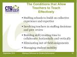the conditions that allow teachers to teach effectively