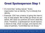 great spokesperson step 1