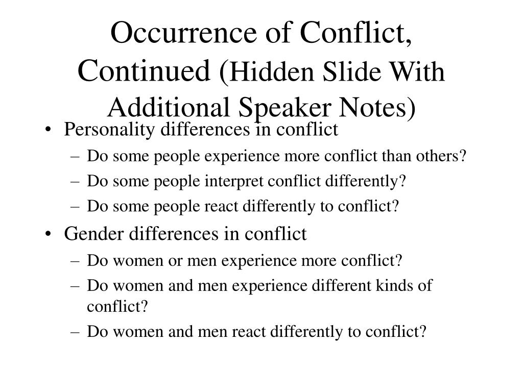 Occurrence of Conflict, Continued (