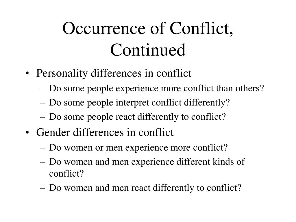 Occurrence of Conflict, Continued