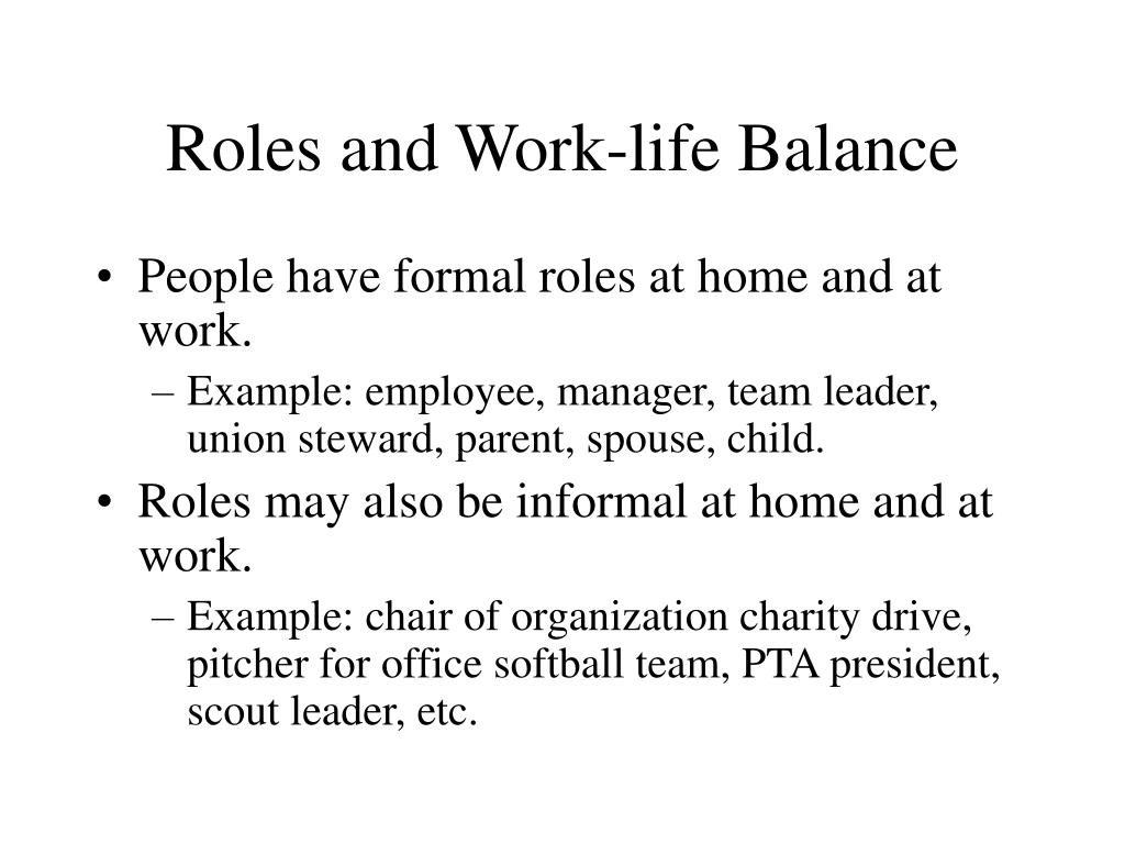 Roles and Work-life Balance