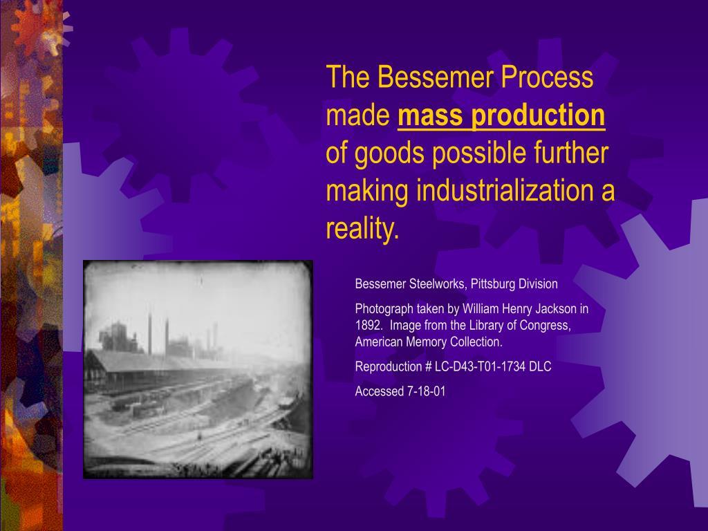 The Bessemer Process made