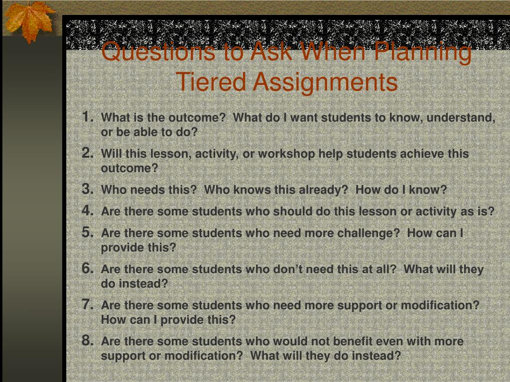 Questions to Ask When Planning Tiered Assignments