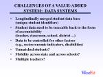 challenges of a value added system data systems