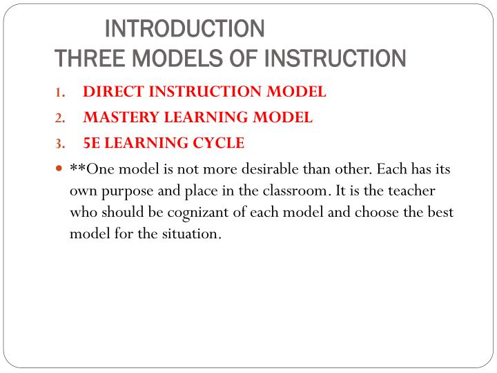 Introduction three models of instruction