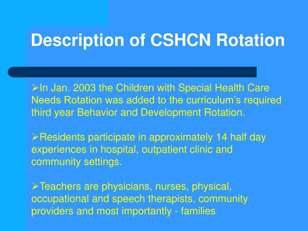 Description of CSHCN Rotation