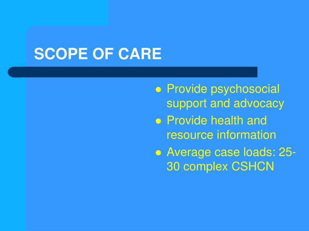 SCOPE OF CARE