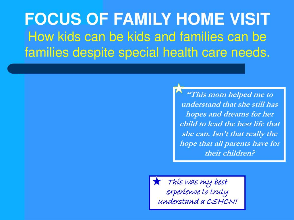 FOCUS OF FAMILY HOME VISIT