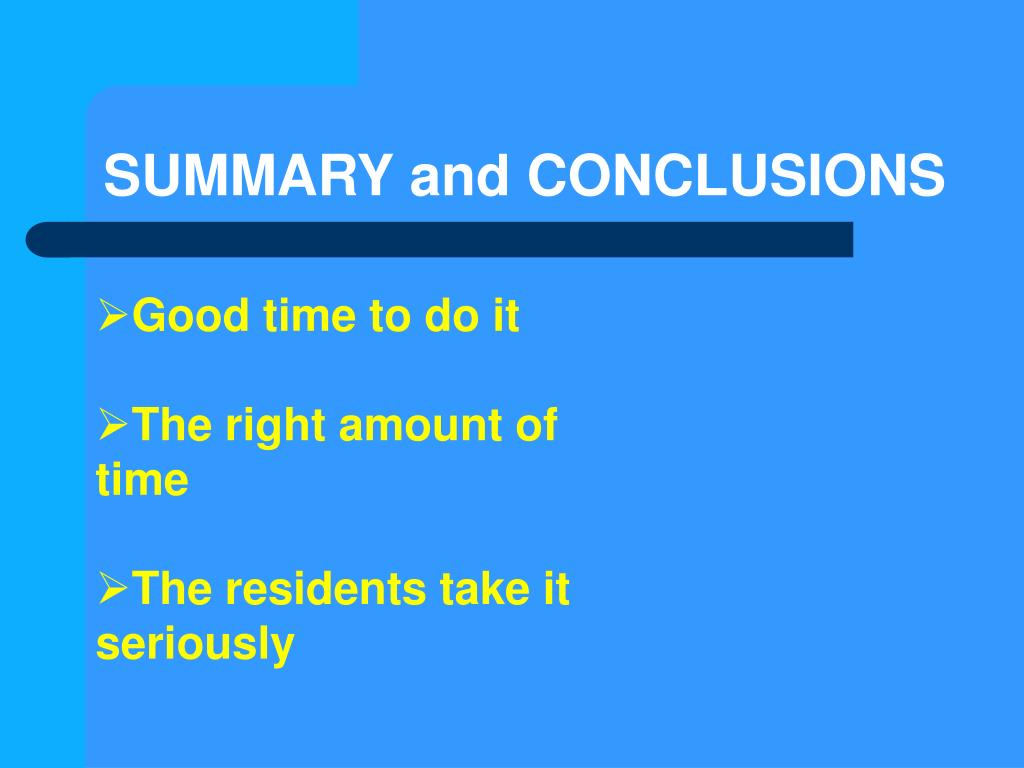 SUMMARY and CONCLUSIONS