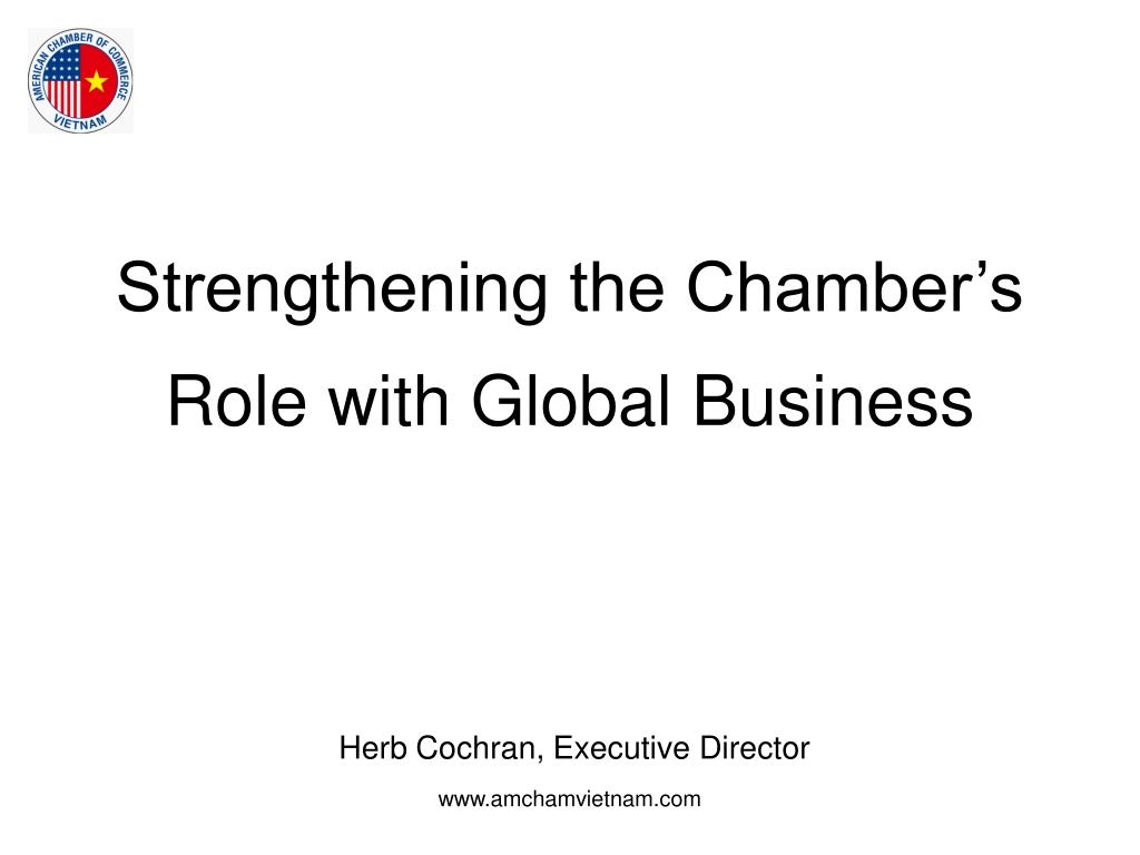 Strengthening the Chamber's