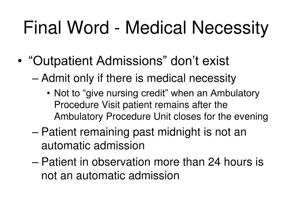 Final Word - Medical Necessity