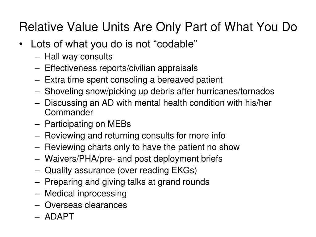 Relative Value Units Are Only Part of What You Do
