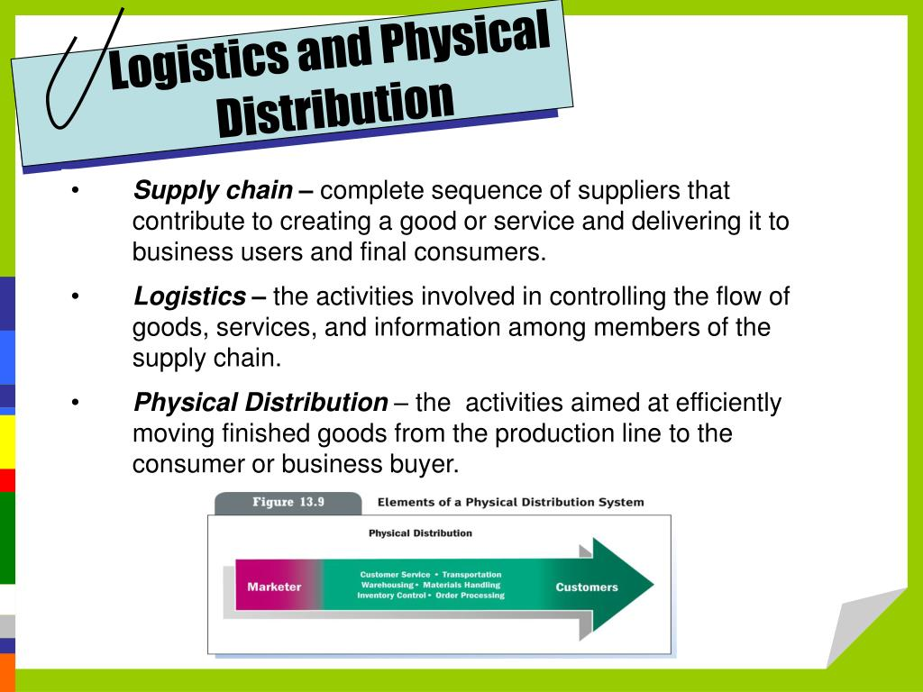 Logistics and Physical Distribution