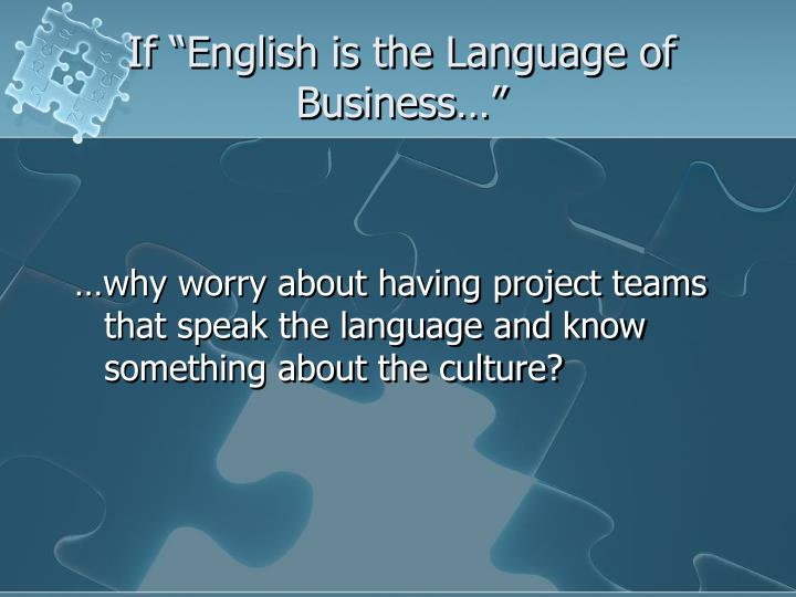 If english is the language of business